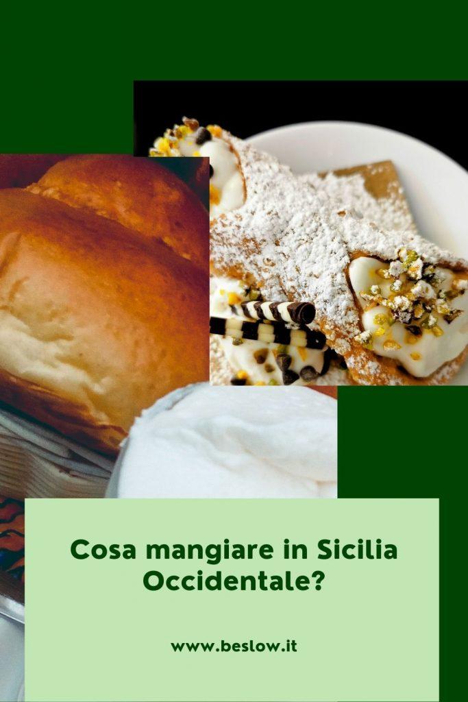 Cosa mangiare in Sicilia Occidentale?